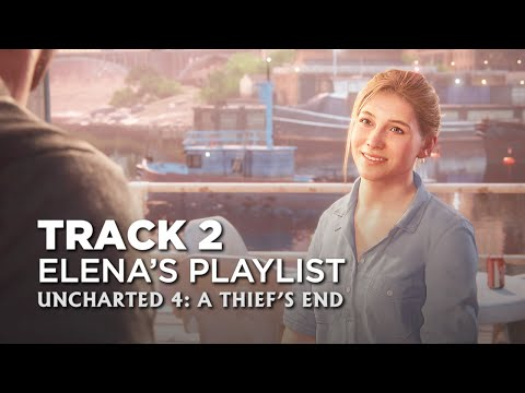 Uncharted 4: A Thief's End - Elena's Playlist — Track #2