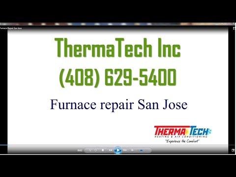 Furnace Repair San Jose 408 629 5400 Heating Repair