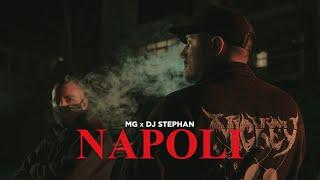 MG x Dj Stephan - NAPOLI (Official Music Video)