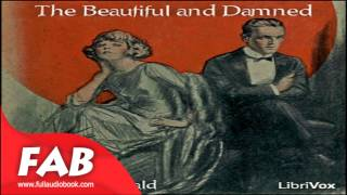 The Beautiful and Damned Part 1/2 Full Audiobook by F. Scott FITZGERALD by General Fiction