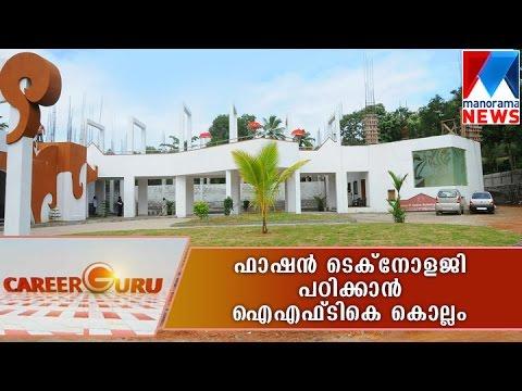 Study Fasion Technology in IFTK Kollam - Carrier Guru - 26-06-2016  Manorama News