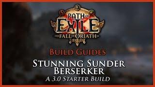 Path of Exile [3.2] - Stunning Sunder Berserker Build - League Starter
