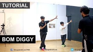Bom Diggy Dance Tutorial | Adv. Dance | Deepak Tulsyan Choreography | Hindi