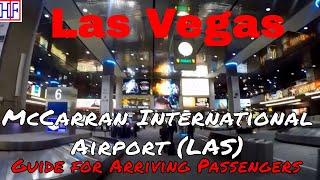 Las Vegas - McCarran International Airport (LAS) - Guide for Arriving Passengers (TRAVEL GUIDE)
