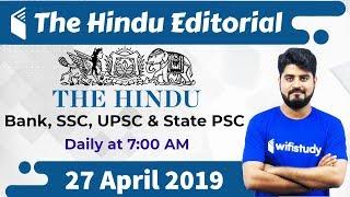 7:00 AM - The Hindu Editorial Analysis by Vishal Sir | 27 April 2019 | Bank, SSC, UPSC & State PSC