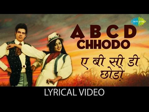 A B C D Chhodo with lyrics   ए बी सी डी छोडो गाने के बोल   Raja Jani   Dharmendra, Hema Malini