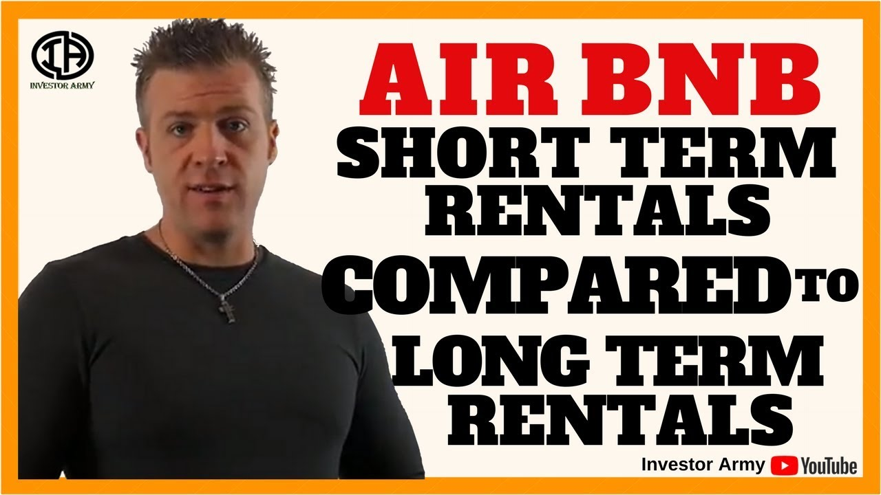 Air BnB Short Term Rentals Compared To Long Term Rentals