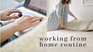 Working from HOME Routine + productivity tips