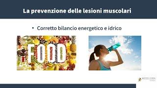 Nutrizione sportiva - la prevenzione delle lesioni muscolari