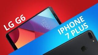 LG G6 vs iPhone 7 Plus [Comparativo]