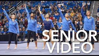UCLA Gymnastics - 2018 Senior Video