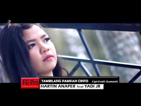 HARTIN ANAPER feat YADI JR_TAMBILANG PAMISAH CINTO