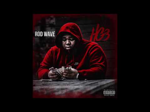 Rod Wave - Having My Way (Official Audio)