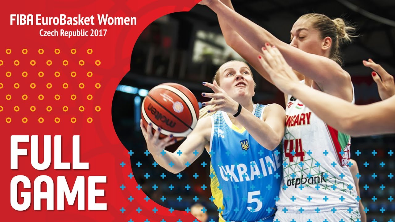 Hungary v Ukraine - Full Game - FIBA EuroBasket Women 2017