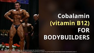 You will be surprised to know that how Cobalamin vitamin 12 is useful for Bodybuilders
