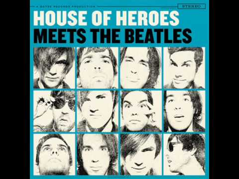 House Of Heroes- Can't Buy Me Love