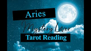 ARIES LOVE TAROT - YOUR MYSTERY LOVER 2020