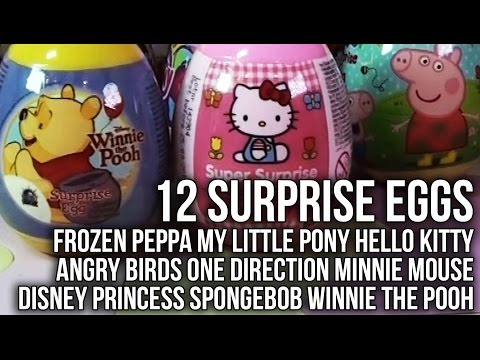 12 Surprise Eggs Frozen Peppa Pig Disney Princess My Little Pony Winnie the Pooh Minnie Mouse Hello