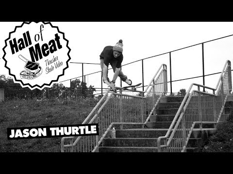 Hall Of Meat: Jason Thurtle