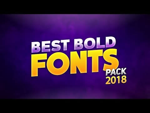 Best Bold Fonts For Gfx Designers 2018   Best Free Fonts For Designers (2018)
