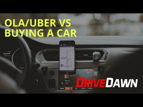 Buying A Car VS Ola or Uber Cab Service Cost Analysis In Hindi