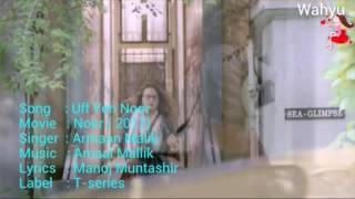 Uff Yeh Noor [ English ] . Noor | Armaan Malik | Sonakshi Sinha | Amaal Mallik | T-series