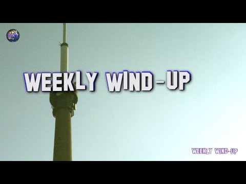 Weekly Wind-Up - 05 February 2016 -  News Items