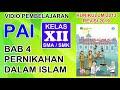 MATERI PAI KELAS XII BAB 4 PERNIKAHAN DALAM ISLAM