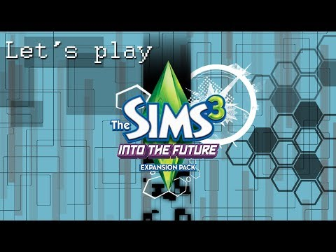 Sims 3 - Into the Future Ep 2. Oasis Landing
