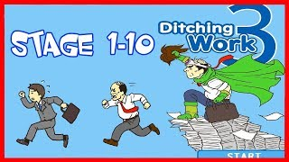 Ditching Work 3 Android/ios Gameplay Stage 1 - 10