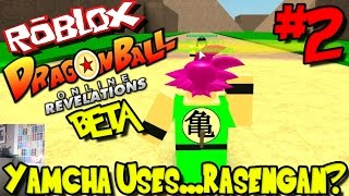 YAMCHA USES.... RASENGAN?!? | Roblox: Dragon Ball Online Revelations BETA - Episode 2