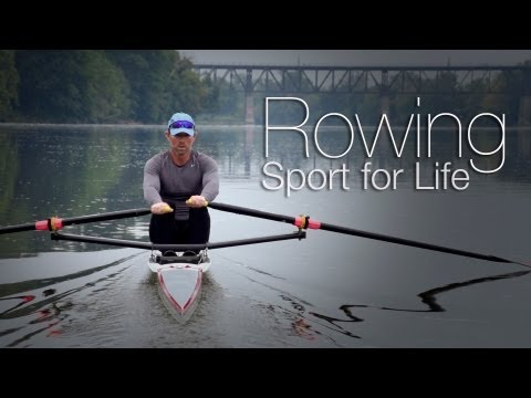 ROWING - A Sport for Life