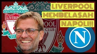 REVIEWS LIVERPOOL (5) vs NAPOLI (0) - Friendly match 5/8/18