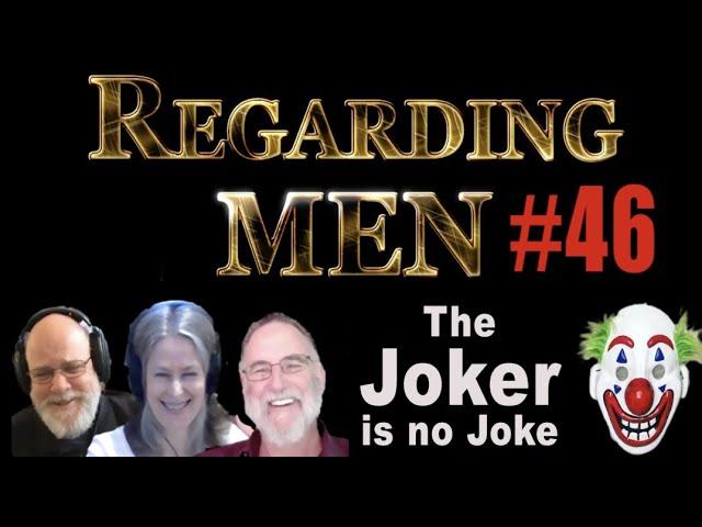 The JOKER, is no Joke  --  Regarding Men #46