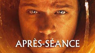 L'APRÈS-SÉANCE - Seul sur Mars