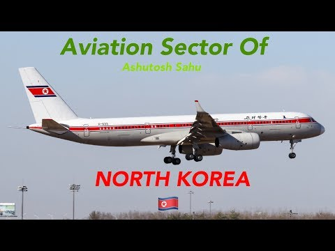 Aviation Sector Of North Korea 🇰🇵 | Is It Really The Worst? | Personal Opinions