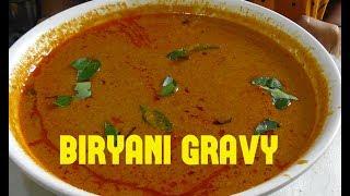 BIRYANI GRAVY RECIPE/home made biryani gravy/restaurant style gravy for biryani