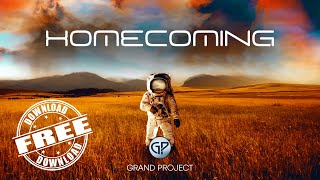 Homecoming - Background Music For Videos ‼️ Download Free ‼️ by Grand Project Music