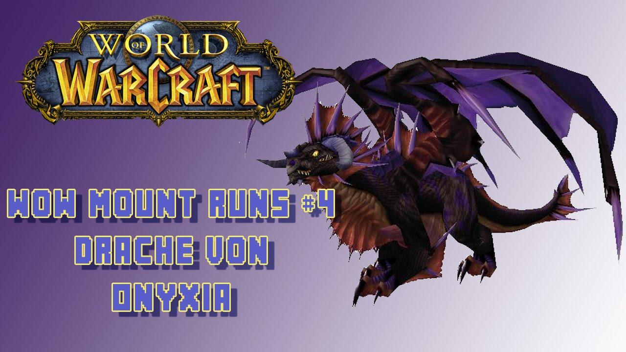 Wow Mount Guide  Onyxias Hort  Drachen Von Onyxia  Youtube