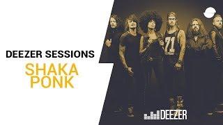 Shaka Ponk - Black Listed - Live Deezer Session