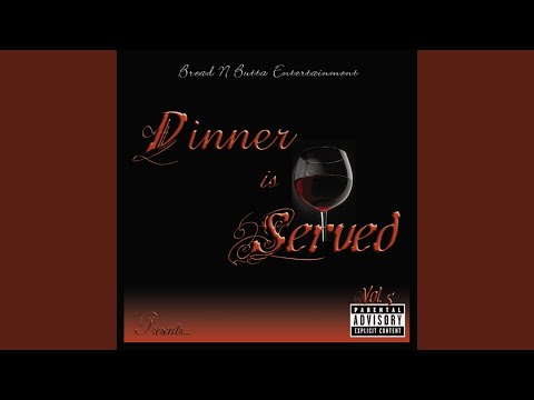 Dinner Is Served - Intro