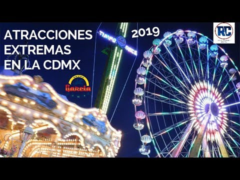 La rueda Itinerante mas GRANDE de México y atracciones EXTREMAS llegan a la CDMX 2019 GRUPO GARCIA