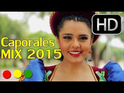 FOLKLORE BOLIVIANO - CAPORALES MIX 2015 - SOLO EXITOS