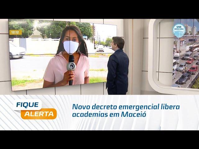 Novo decreto emergencial libera academias em Maceió