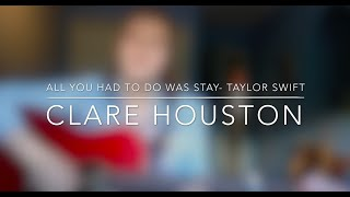 All You Had To Do Was Stay - Taylor Swift (Acoustic Cover)