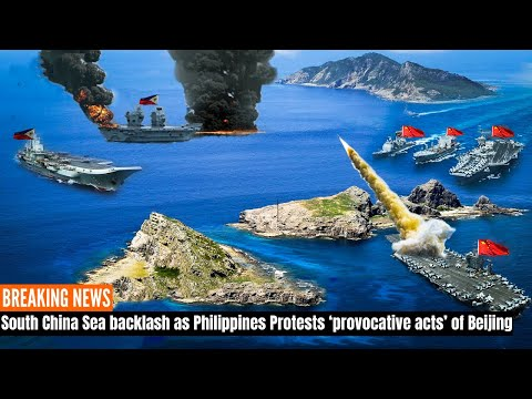 South China Sea : Attacks as Philippines Protest Beijing's 'provocative actions'.