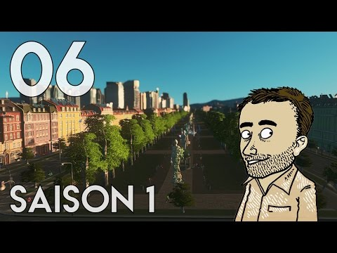 [FR] Cities Skylines - Let's Play Ep.06 | Avenue Des Flandres