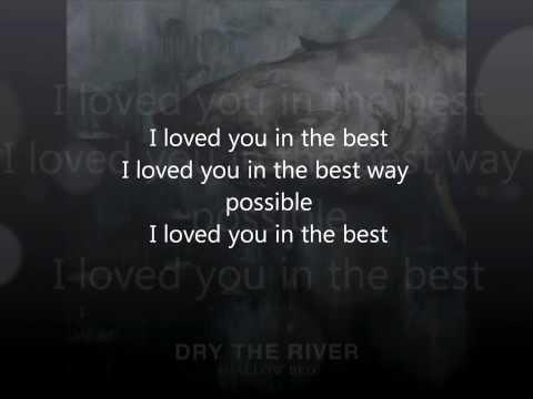 Dry the River - No Rest [Lyrics]