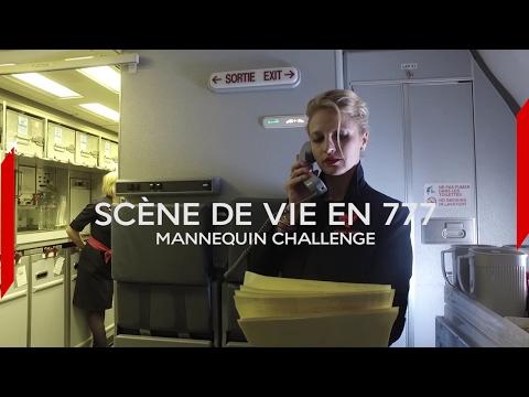 Air France - Scène de vie en 777 - Mannequin Challenge