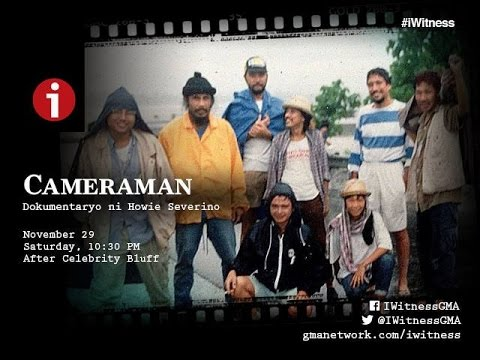 "FULL EPISODE: ""Cameraman"", documentary by Howie Severino, 15th anniversary special 